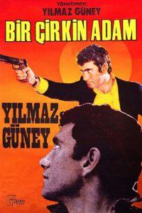 Yılmaz-Güney-Bir-Çirkin-Adam-1969-Filmi